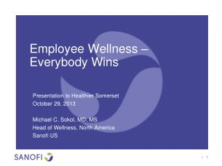 Employee Wellness � Everybody Wins