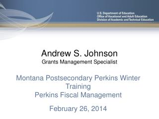 Andrew S. Johnson Grants Management Specialist
