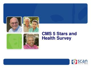 CMS  5 Stars and  Health Survey