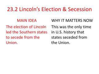 23.2  Lincoln's Election & Secession