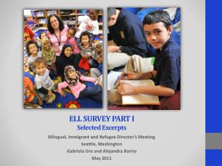 ELL SURVEY PART I  Selected Excerpts