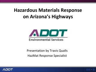 Hazardous Materials Response on Arizona�s Highways