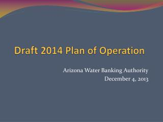 Draft  2014 Plan of Operation