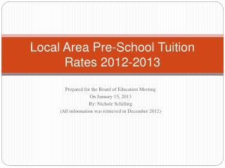 Local Area Pre-School Tuition Rates 2012-2013