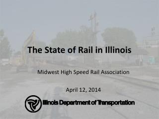 The State of Rail in Illinois