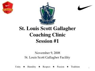 St. Louis Scott Gallagher Coaching Clinic Session #1