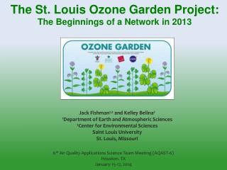 The St. Louis Ozone Garden Project: The Beginnings of a Network in 2013