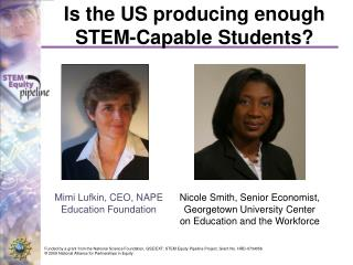 Is the US producing enough STEM-Capable Students?