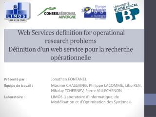 Web Services definition for operational research  problems Définition d'un web service pour la recherche opérationnelle