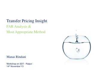 Transfer Pricing Insight FAR Analysis &  Most Appropriate Method