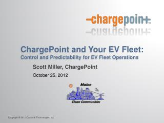 ChargePoint and Your EV Fleet:  Control and Predictability for EV Fleet Operations