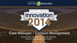 Case Manager / Contract Management