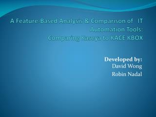 A Feature-Based Analysis & Comparison of   IT Automation Tools: Comparing  Kaseya  to KACE KBOX
