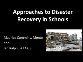 Approaches to Disaster Recovery in Schools