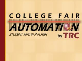 College Fair Automation by TRC