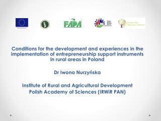 Conditions for the development and experiences in the implementation of entrepreneurship support instruments in rural a