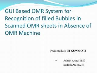 GUI Based OMR System for Recognition of filled Bubbles in  Scanned OMR sheets in Absence of OMR Machine