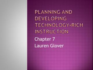 Planning and Developing Technology-rich instruction