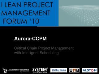 Aurora-CCPM