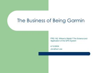 the business of being garmin