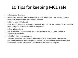 10 Tips for keeping MCL  safe