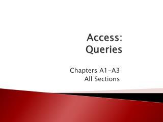 Access:   Queries