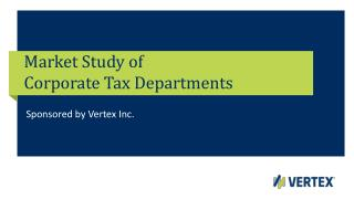 Market Study of  Corporate Tax Departments