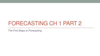 Forecasting  Ch  1 Part 2