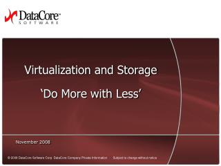 Virtualization and Storage 'Do More with Less'