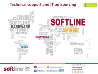Technical support and IT outsourcing