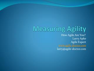 Measuring Agility