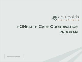 eQHealth  Care Coordination program