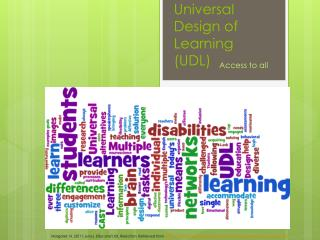Universal Design of Learning (UDL)
