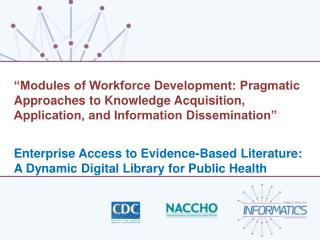 """Modules of Workforce Development: Pragmatic Approaches to Knowledge Acquisition, Application, and Information Dissemin"