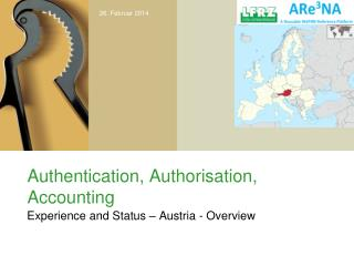 Authentication,  Authorisation , Accounting