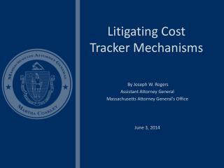Litigating Cost Tracker Mechanisms