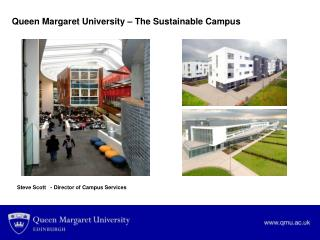 Queen Margaret University � The Sustainable Campus