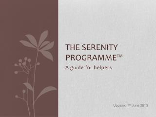 The Serenity Programme™