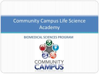 Community Campus Life Science Academy