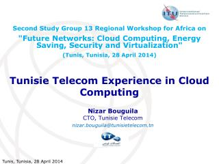 Tunisie Telecom  Experience  in Cloud Computing