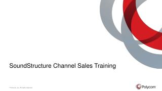 SoundStructure  Channel Sales Training