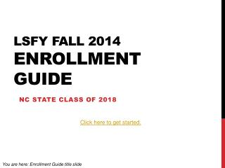 LSFY Fall 2014  Enrollment Guide
