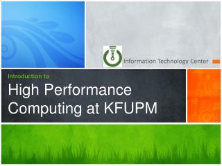 Introduction to High Performance Computing at KFUPM