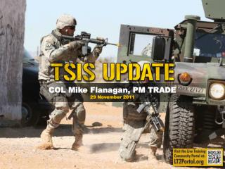 COL Mike Flanagan, PM TRADE 29 November 2011