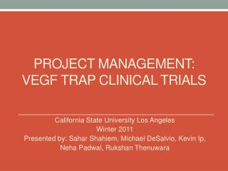 Project Management: VEGF Trap Clinical trials
