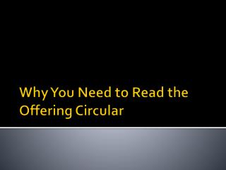 Why You Need to Read the Offering Circular