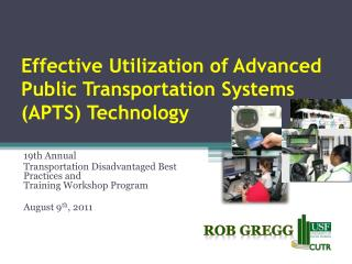 Effective Utilization of Advanced Public Transportation Systems (APTS) Technology