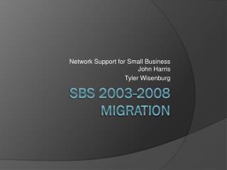 SBS 2003-2008 Migration