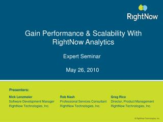 Gain Performance & Scalability With RightNow Analytics