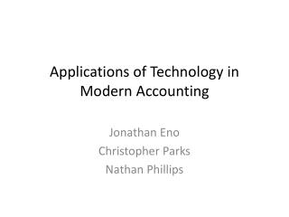 Applications of Technology in Modern Accounting